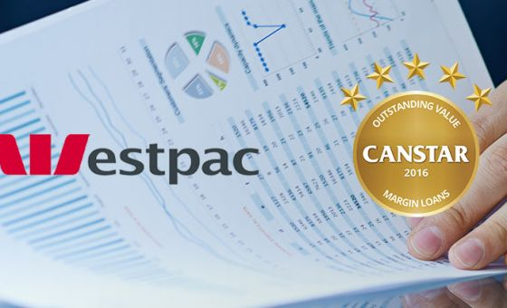 Westpac is one of the 2016 winners of CANSTAR's Award for Outstanding Value Margin Loans