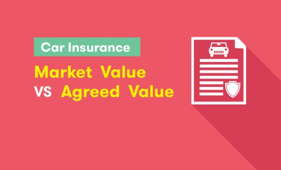 Car Insurance Market value versus Agreed Value