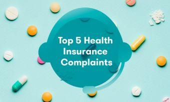 The top five health insurance complaints