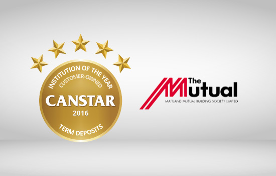The Mutual wins CANSTAR 2016 Customer Owned Institution of the Year Term Deposit award